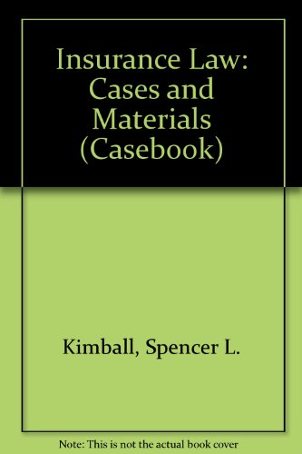 9780316493116: Cases and Material on Insurance Law (Casebook)