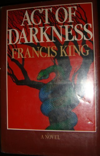 Act of Darkness: King, Francis Henry
