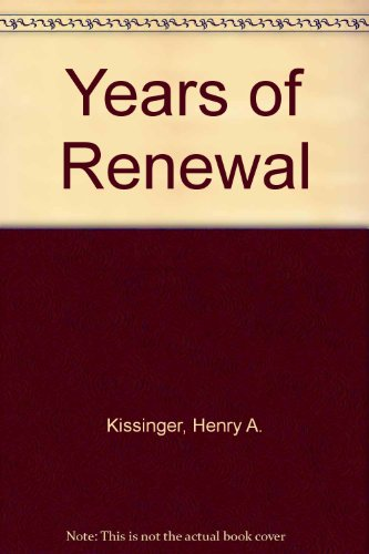 9780316496872: Years of Renewal