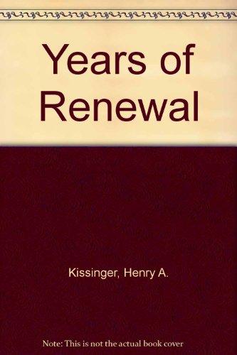 9780316496872: Years of Renewal