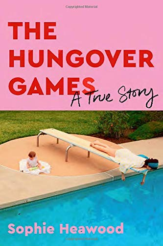 Book Cover: The Hungover Games: A True Story