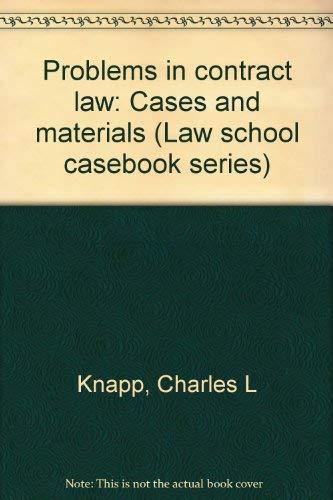 9780316499262: Contract Law (Law school casebook series)