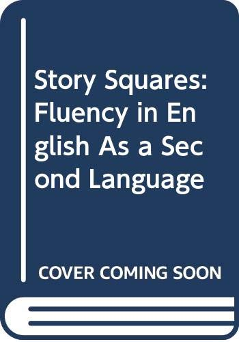 9780316499729: Story Squares: Fluency in English As a Second Language