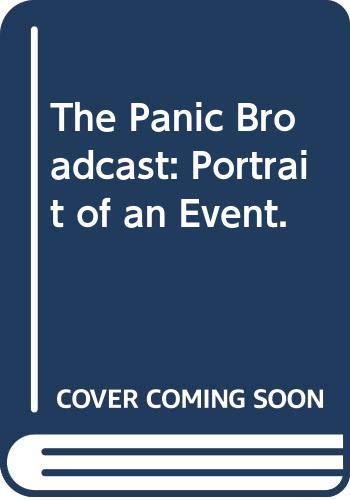 The Panic Broadcast: Portrait of an Event. (0316500607) by Howard. Koch
