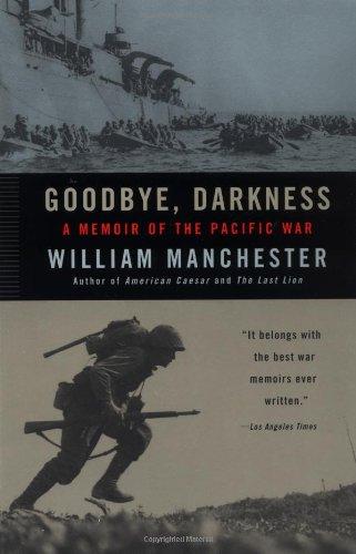 9780316501118: Goodbye, Darkness: A Memoir of the Pacific War