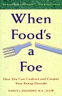 9780316501811: When Food's a Foe: How You Can Confront and Conquer Your Eating Disorder