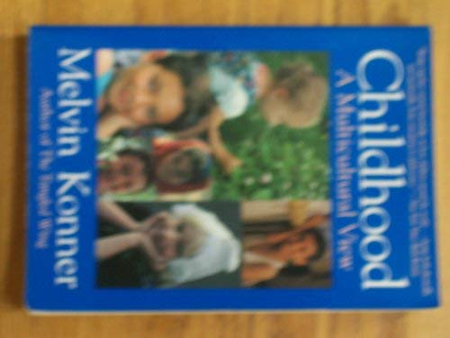 9780316501910: Childhood: A Multicultural View