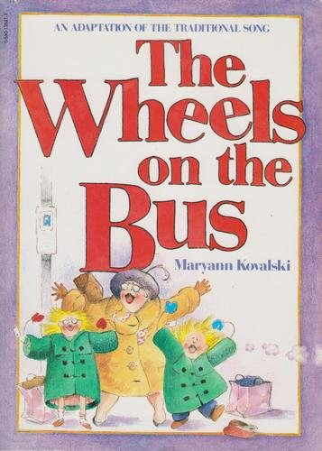 9780316502566: The Wheels on the Bus