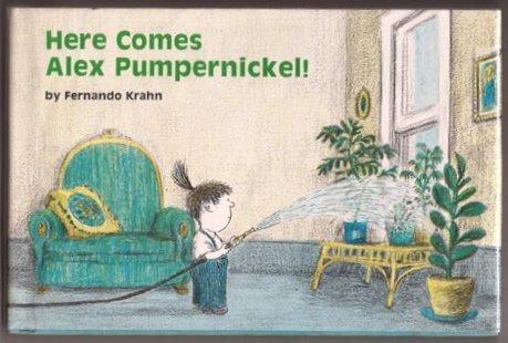 9780316503112: Here Comes Alex Pumpernickel!