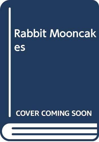 9780316503273: Rabbit Mooncakes