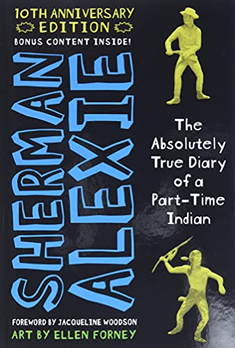 9780316504041: The Absolutely True Diary of a Part-Time Indian 10th Anniversary Edition