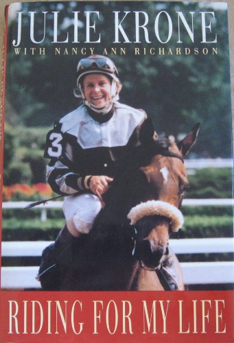 Riding For My Life: Krone, Julie