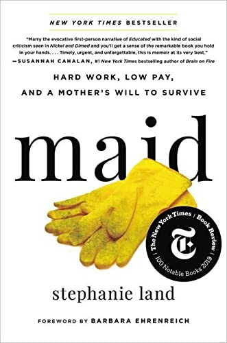 9780316505116: Maid: Hard Work, Low Pay, and a Mother's Will to Survive
