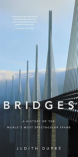 9780316507943: Bridges: A History of the World's Most Spectacular Spans