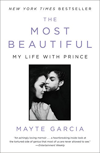 9780316508803: The Most Beautiful: My Life with Prince