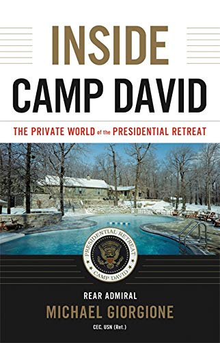 9780316509596: Inside Camp David: The Private World of the Presidential Retreat