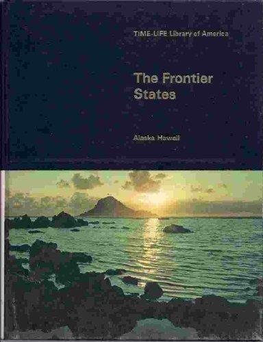 9780316511537: Title: The Frontier States Alaska Hawaii