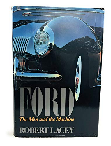 9780316511667: Ford: The Men and the Machine