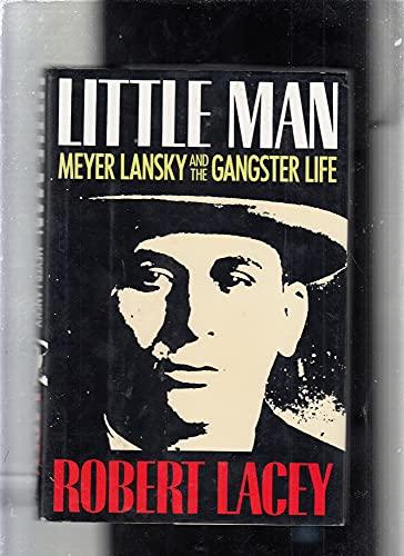 9780316511681: Little Man: The Gangster Life of Meyer Lansky