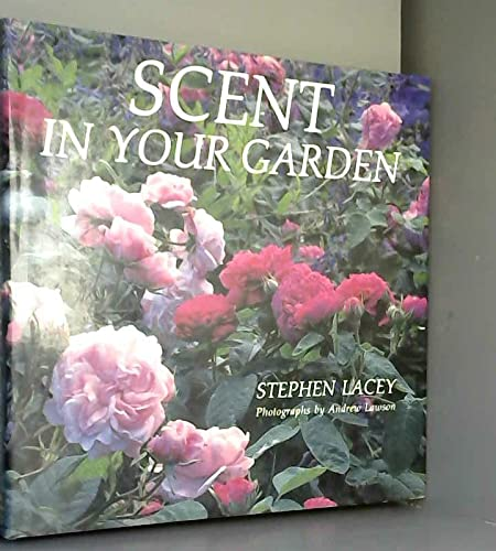 9780316511698: Scent In Your Garden
