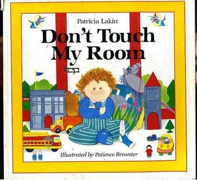 Don't Touch My Room: Patricia Lakin