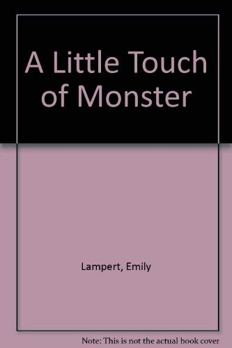 9780316512879: A Little Touch of Monster
