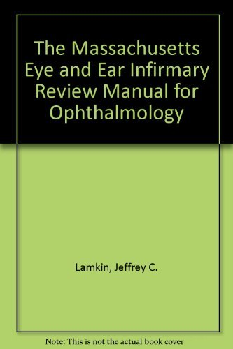 9780316512930: The Massachusetts Eye and Ear Infirmary Review Manual for Ophthalmology