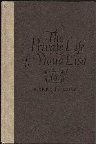 The Private Life of Mona Lisa: La Mure, Pierre