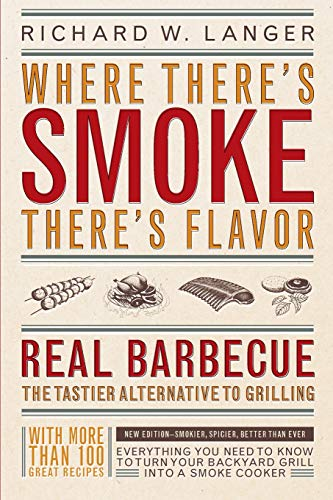 9780316513012: Where There's Smoke There's Flavor: Real Barbecue
