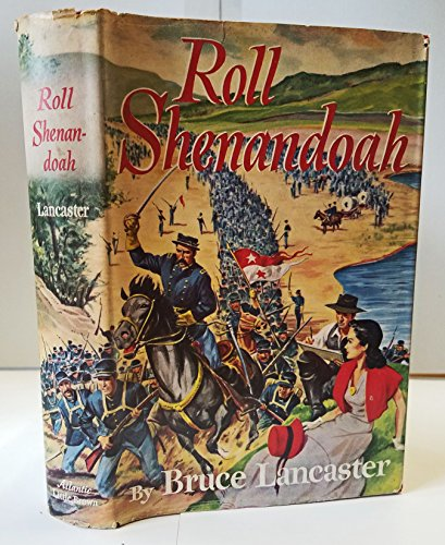 9780316513487: Roll Shenandoah