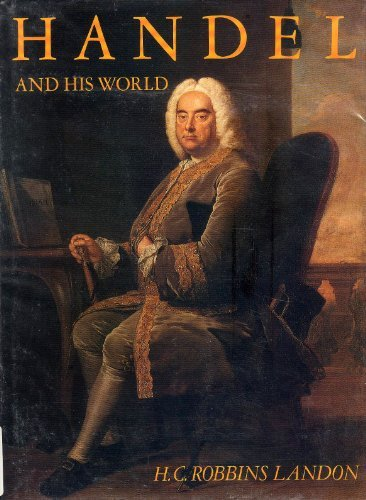 9780316513609: Handel and His World