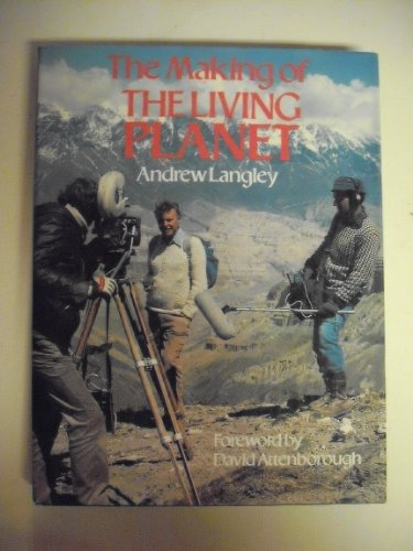 9780316514057: The making of The living planet