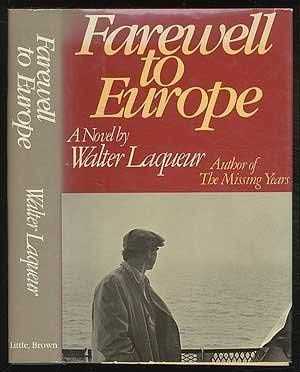 9780316514750: Farewell to Europe: A novel