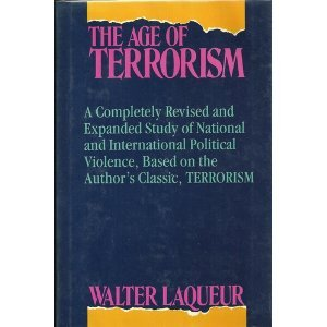 The Age of Terrorism: Walter Laqueur