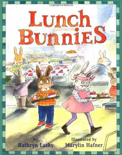 Lunch Bunnies: Kathryn Lasky
