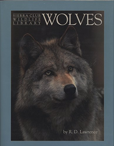 9780316516761: Wolves (Sierra Club Wildlife Library)