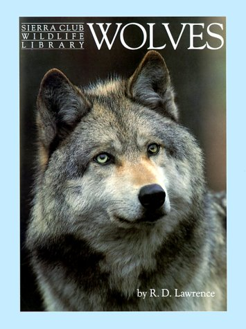 9780316516778: Wolves (Sierra Club Wildlife Library)