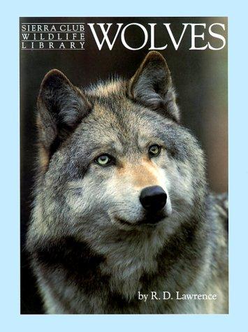 9780316516778: Wolves (Sierra Club Wildlife Library)