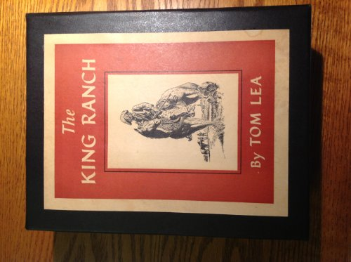 The King Ranch: Tom Lea