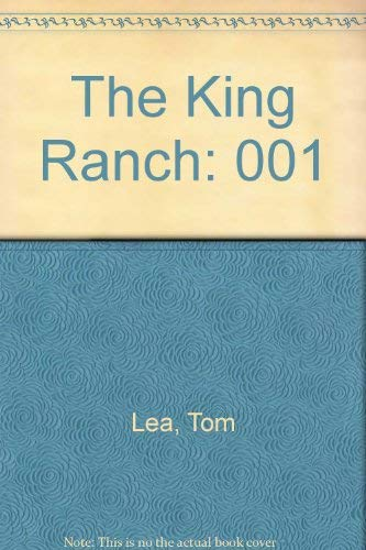 9780316517461: The King Ranch
