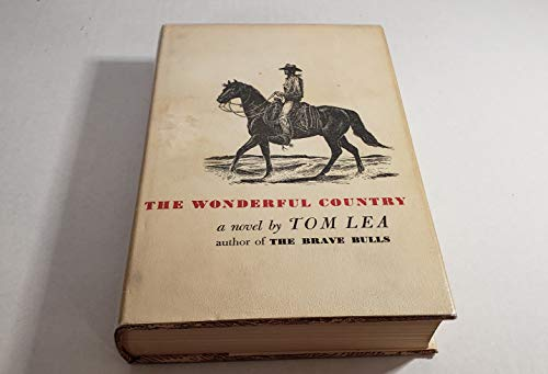 The Wonderful Country: Tom Lea