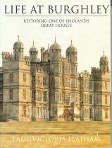 9780316518468: Life at Burghley: Restoring One of England's Great Houses