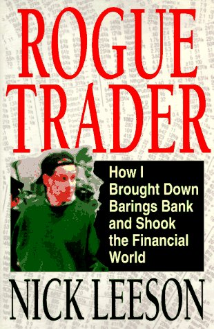 9780316518567: Rogue Trader: How I Brought Down Barings Bank and Shook the Financial World