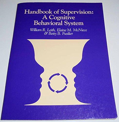 9780316520348: Handbook of Supervision: A Cognitive Behavioral System