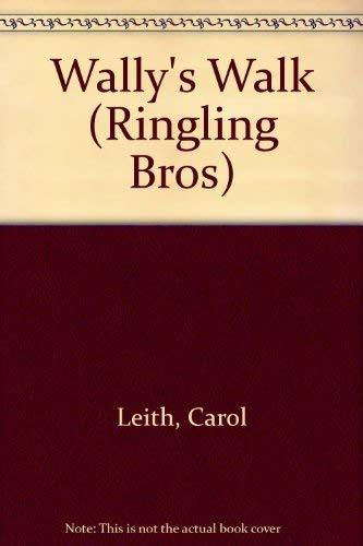 Wally's Walk (Ringling Bros): Leith, Carol
