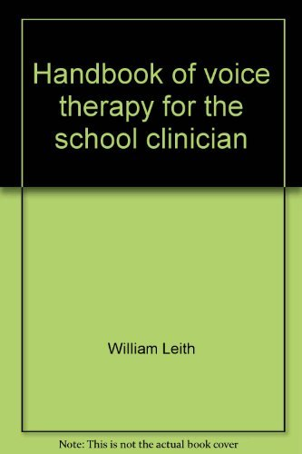 9780316520409: Handbook of voice therapy for the school clinician