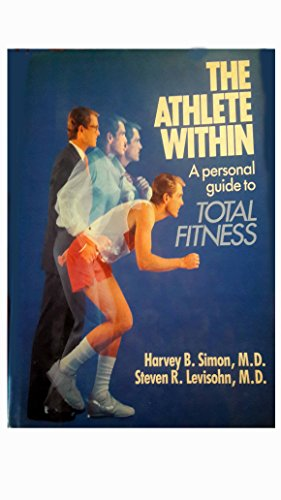 9780316522502: The Athlete Within: A Personal Guide to Total Fitness