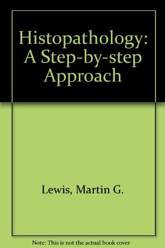9780316523400: Histopathology: A Step-By-Step Approach