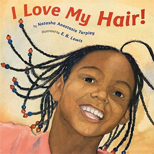 9780316525589: I Love My Hair!