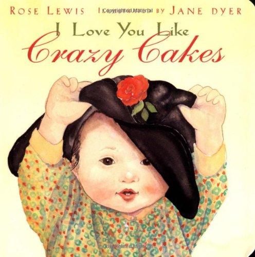 9780316525763: I Love You Like Crazy Cakes
